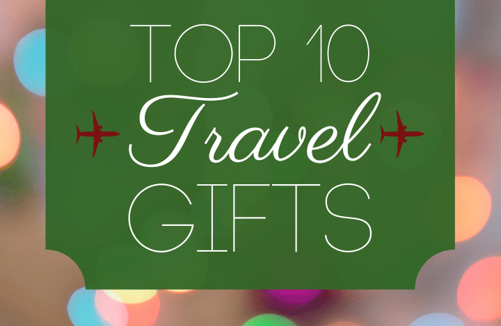 top travel gifts for the holidays